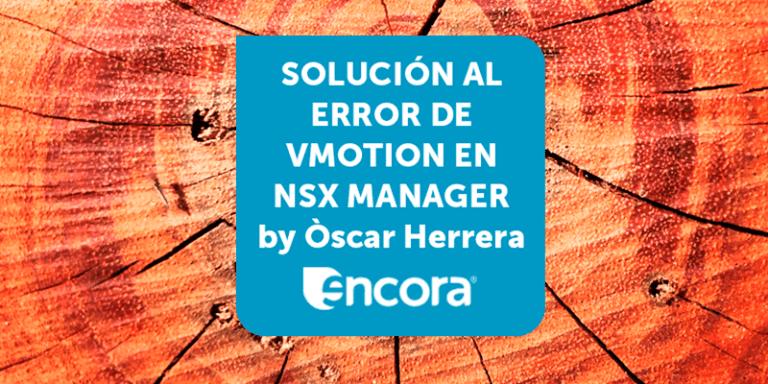 NSX-error-en-la-migración-1