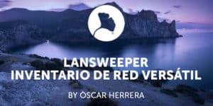 Lansweeper inventario de red versátil