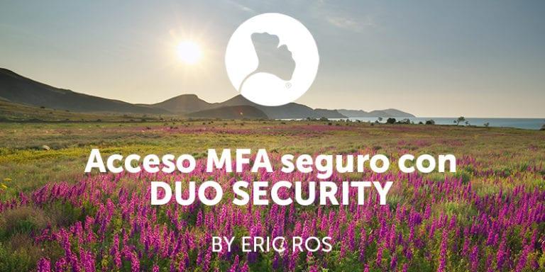 AccesoMFA dseguro con DUO SECjpg