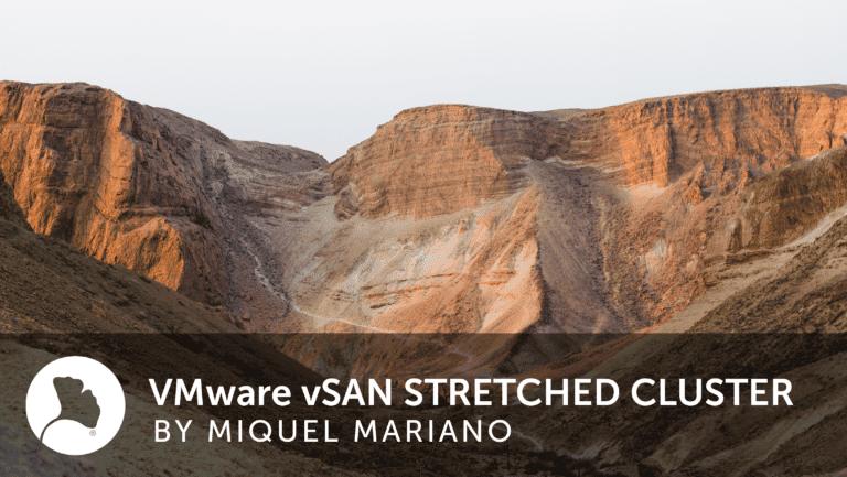 Post VMware vSAN STRECHED CLUSTER
